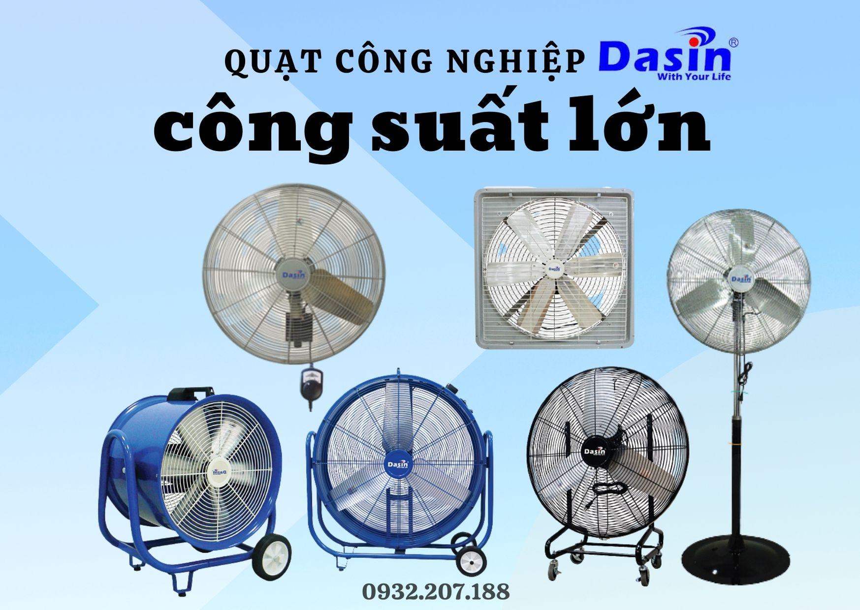 Các loại quạt công nghiệp công suất lớn Dasin