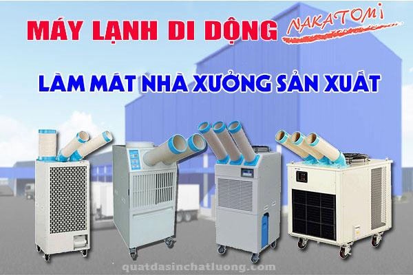 Máy lạnh di động Nakatomi làm mát xưởng sản xuất
