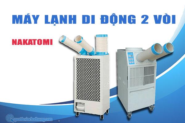 Máy lạnh di động 2 vòi Nakatomi