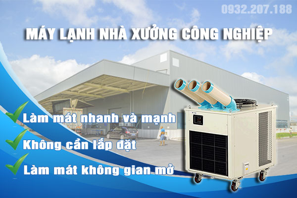 Máy lạnh nhà xưởng công nghiệp