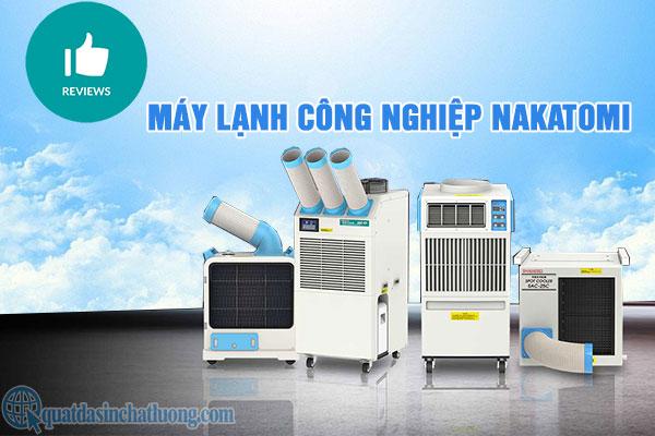 Review máy lạnh công nghiệp Nakatomi